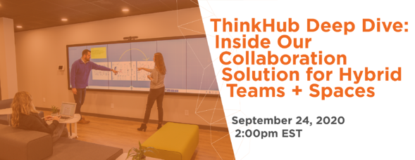 t1v-thinkhub-deep-dive-inside-our-collaboration-solution-for-hybrid-teams+spaces-9-24-20-est-email-graphic-42
