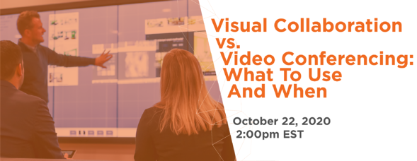 t1v-visual-collaboration-vs-video-conferencing-what-to-use-and-when-webinar-graphic-10-22-2020-est-email-38